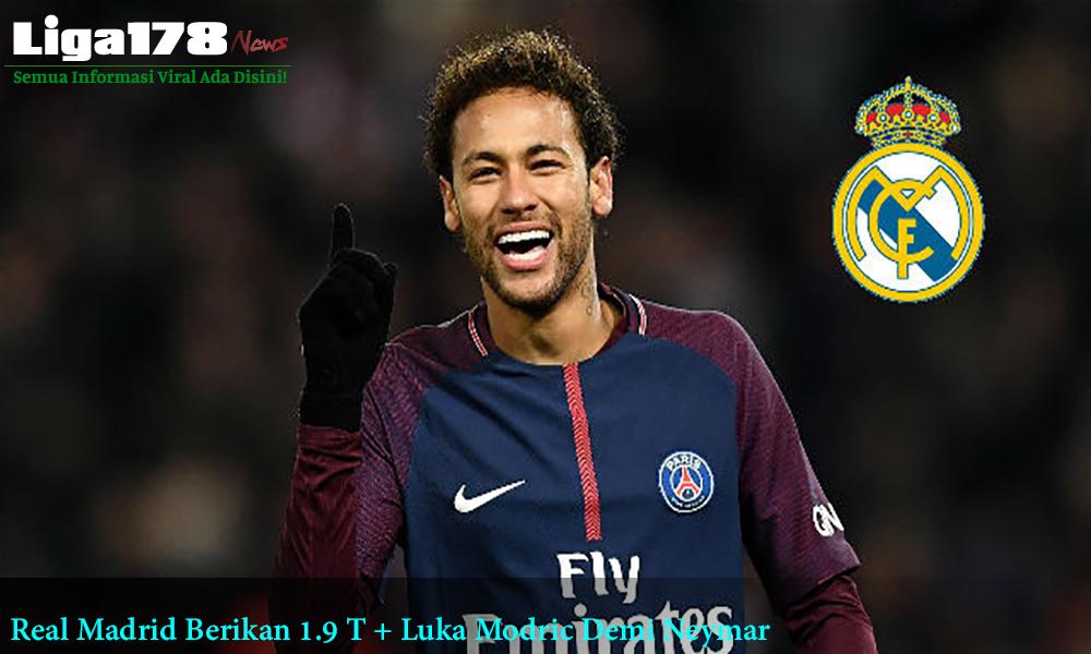 Real Madrid Berikan 1.9 T + Luka Modric Demi Neymar