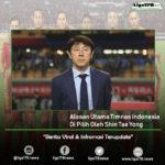 Alasan Utama Timnas Indonesia Di Pilih Oleh Shin Tae Yong