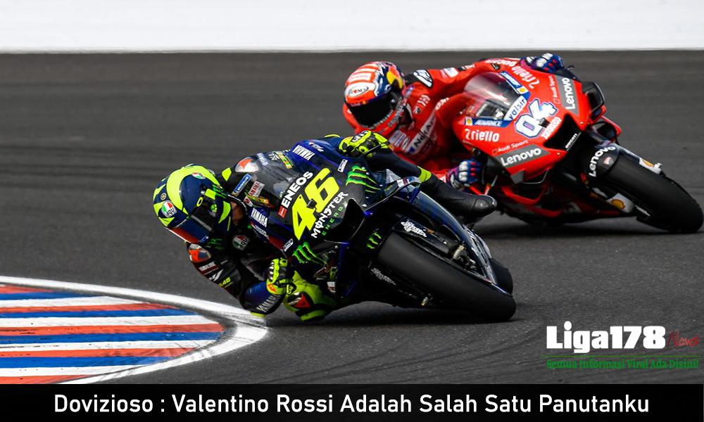 Dovizioso : Valentino Rossi Adalah Salah Satu Panutanku