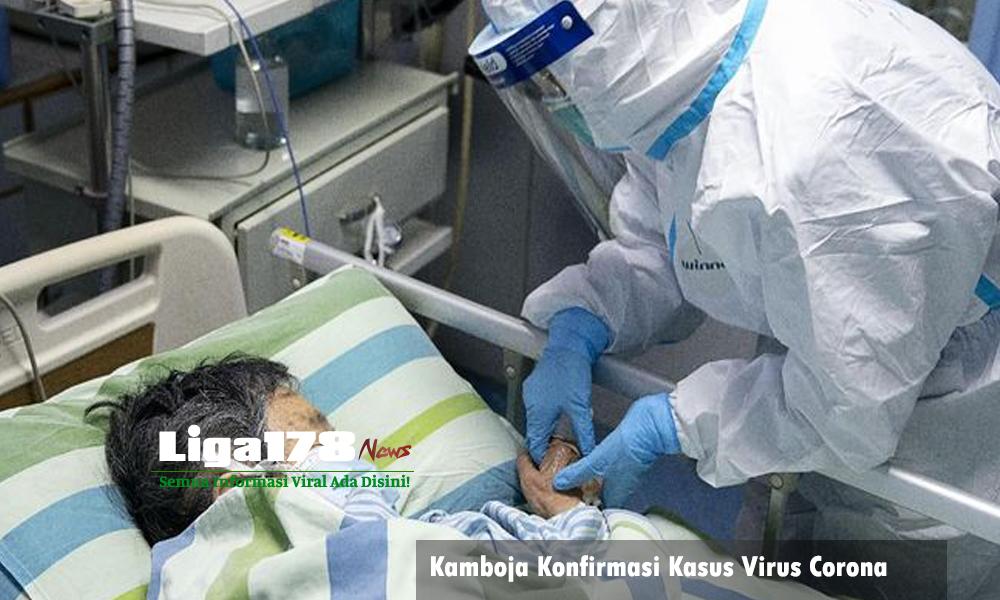 Virus Corona, Sihanoukville, Libur Sekolah, China, Kematian, Liga178 News